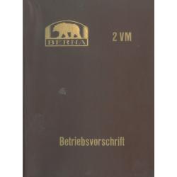 Betriebsvorschrift Berna 2...