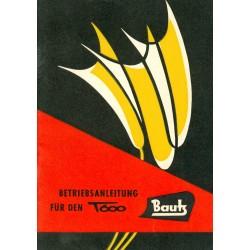Bautz T 600 Betriebsanleitung